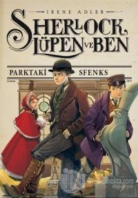 Sherlock, Lüpen ve Ben 8 - Parktaki Sfenks (Ciltli)