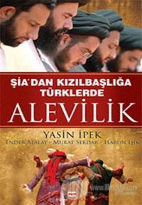 Şia'dan Kızılbaşlığa Türklerde Alevilik