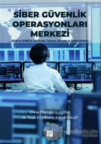 Siber Güvenlik Operasyonları Merkezi (Ciltli)