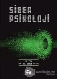 Siber Psikoloji Selim Günüç