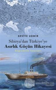 Sibirya'dan Türkiye'ye Asırlık Göçün Hikayesi Seviye Udmir