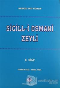 Sicill-i Osmani Zeyli Cilt: 10