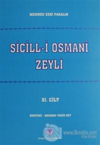Sicill-i Osmani Zeyli Cilt: 11