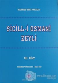 Sicill-i Osmani Zeyli Cilt: 12