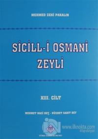 Sicill-i Osmani Zeyli Cilt: 13