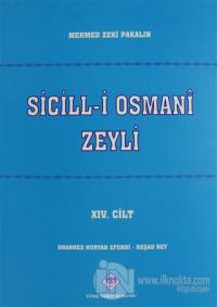 Sicill-i Osmani Zeyli Cilt: 14