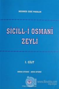 Sicill-i Osmani Zeyli Cilt: 1