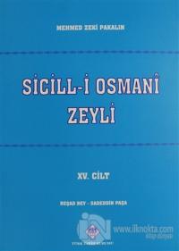 Sicill-i Osmani Zeyli Cİlt: 15