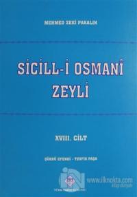 Sicill-i Osmani Zeyli Cilt: 18