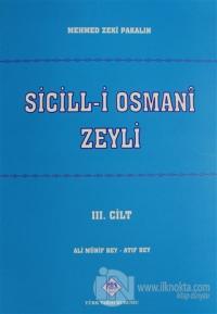 Sicill-i Osmani Zeyli Cilt: 3