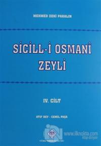 Sicill-i Osmani Zeyli Cilt: 4