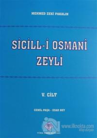Sicill-i Osmani Zeyli Cilt: 5