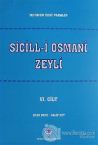 Sicill-i Osmani Zeyli Cilt: 6
