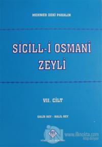 Sicill-i Osmani Zeyli Cilt: 7