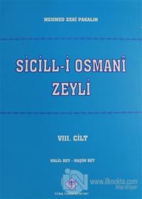 Sicill-i Osmani Zeyli Cilt: 8