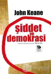 Şiddet ve Demokrasi %12 indirimli John Keane
