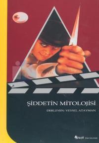 Şiddetin Mitolojisi