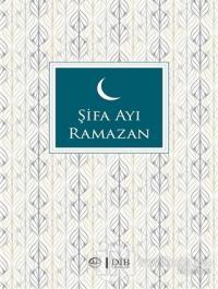 Şifa Ayı Ramazan