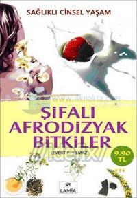 Şifalı Afrodizyak Bitkiler