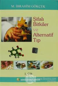 Şifalı Bitkiler ve Alternatif Tıp Cilt:1