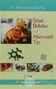 Şifalı Bitkiler ve Alternatif Tıp Cilt: 2