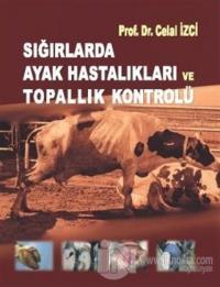 Sığırlarda Ayak Hastalıkları ve Topallık Kontrolü (Ciltli)
