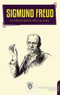 Sigmund Freud Sigmund Freud