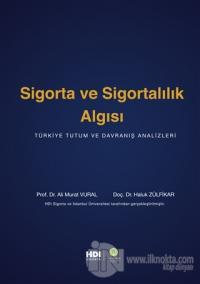 Sigorta ve Sigortalılık Algısı (Ciltli) Ali Murat Vural