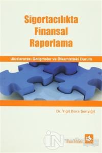 Sigortacılıkta Finansal Raporlama