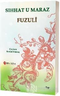Sıhhat u Maraz %25 indirimli Fuzuli