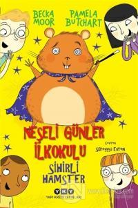 Sihirli Hamster - Neşeli Günler İlkokulu