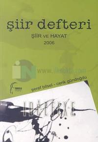 Şiir DefteriŞiir ve Hayat 2006