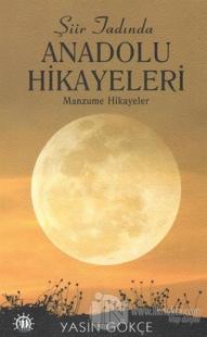 Şiir Tadında Anadolu Hikayeleri
