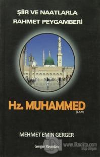 Şiir ve Naatlarla Rahmet Peygamberi Hz.Muhammed (S.A.V)