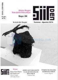 Şiirden İki Aylık Şiir Dergisi - Sayı: 24 - Temmuz-Ağustos
