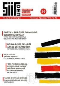 Şiirden İki Aylık Şiir Dergisi Sayı: 36 Temmuz-Ağustos 2016