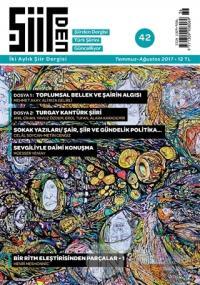 Şiirden İki Aylık Şiir Dergisi Sayı: 42 Temmuz-Ağustos 2017