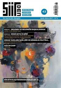 Şiirden İki Aylık Şiir Dergisi Sayı: 43 Eylül-Ekim 2017