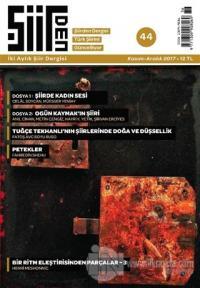 Şiirden İki Aylık Şiir Dergisi Sayı: 44 Kasım - Aralık 2017
