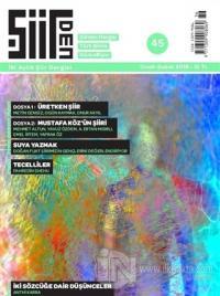 Şiirden İki Aylık Şiir Dergisi Sayı: 45 Ocak - Şubat 2018