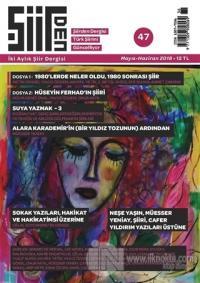 Şiirden İki Aylık Şiir Dergisi Sayı: 47 Mayıs - Haziran 2018