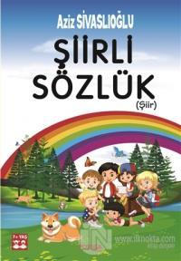Şiirli Sözlük (Şiir) Aziz Sivaslıoğlu