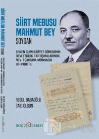 Siirt Mebusu Mahmut Bey