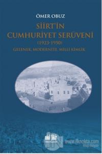 Siirt'in Cumhuriyet Serüveni 1923-1950