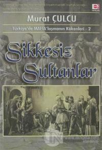 Sikkesiz Sultanlar