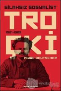Silahsız Sosyalist Troçki Isaac Deutscher