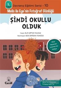 Şimdi Okullu Olduk - 1. Sınıflar İçin Davranış Eğitimi Serisi 10