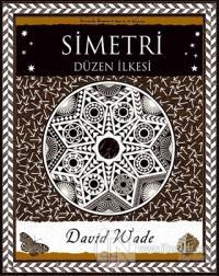 Simetri - Düzen İlkesi David Wade