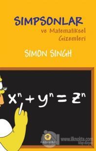 Simpsonlar ve Matematiksel Gizemleri %46 indirimli Simon Singh