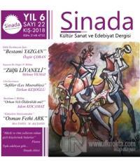 Sinada Dergisi Yıl 6 Sayı: 22 Kış 2018
